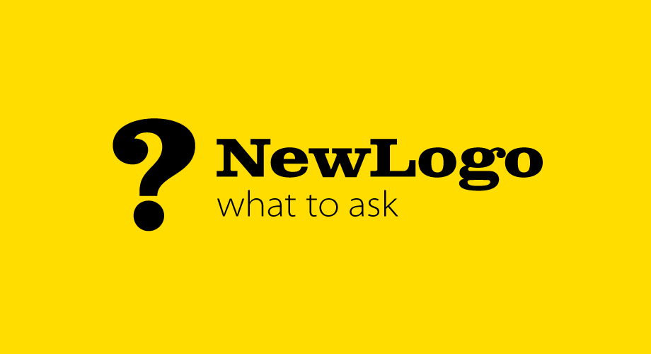 What to ask when you are getting a new logo