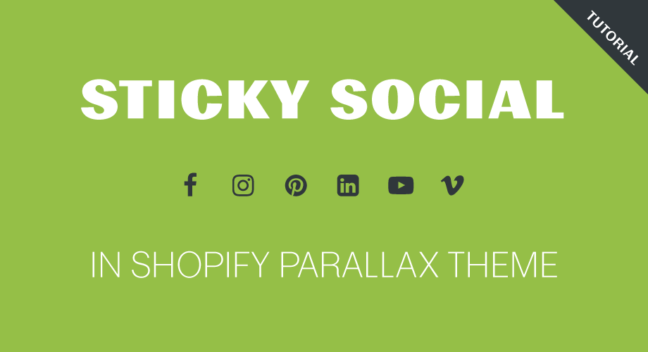 Sticky social icons in Shopify Parallax theme